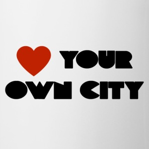 Love your own city - Tasse