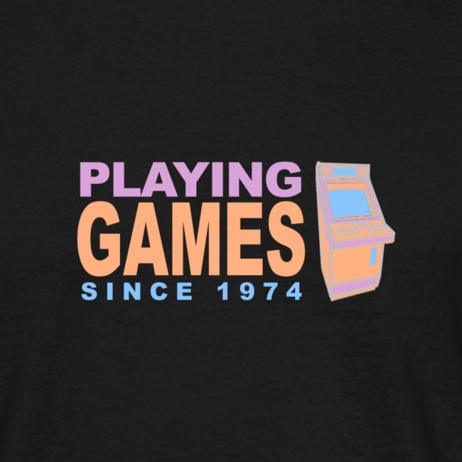 Playing games since 1974