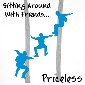 Sitting Around With Friends...Priceless - Men's Premium Hoodie