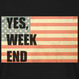Yes, week end T-shirts - T-shirt Homme