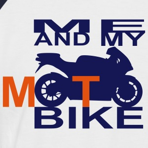 ME AND MY MOTOBIKE  - Männer Baseball-T-Shirt