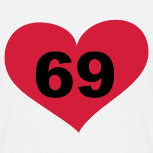 69 Love, Liebe, Heart, 69, Herz, Sex, Hot, Heiss, Pervers, Singles, Saufen, Party - eushirt.com T-Shirts - Männer T-Shirt