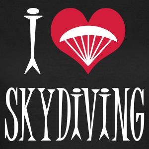 I Love Skydiving - Women's T-Shirt