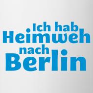 Motiv ~ Ich hab Heimweh nach Berlin - Tasse