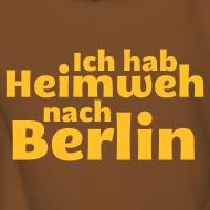 Motiv ~ Ich hab Heimweh nach Berlin - Frauen Kapuzenpullover