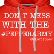 Design ~ DONT MESS WITH THE #PEPPERARMY HOODY RED