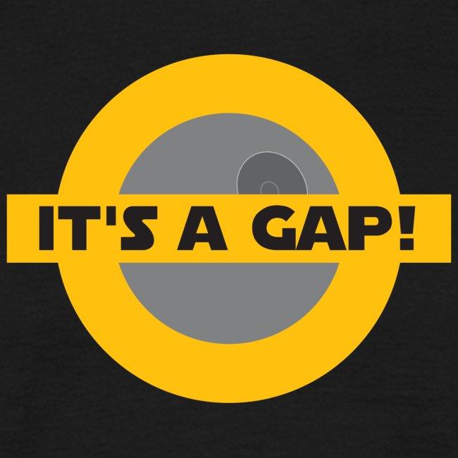 It's a gap!