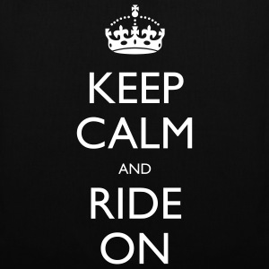 Keep Calm and Ride On Bags  - Tote Bag