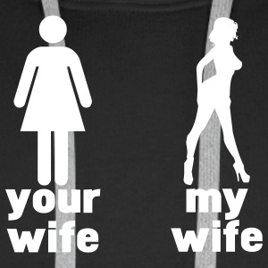 your wife vs my wife Gensere - Premium hettegenser for menn