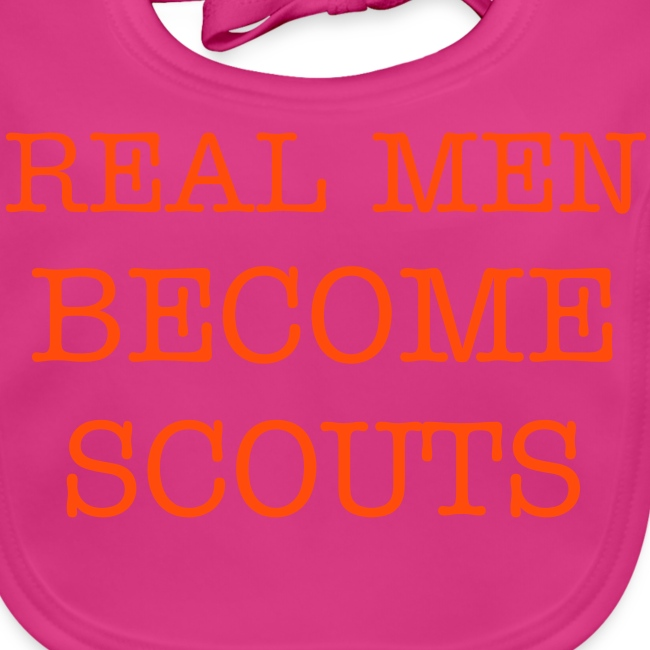 REAL MEN BECOME SCOUT