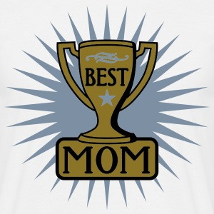 Best Mom | Beste Mama | Bester Mutter | Auszeichnung | Pokal T-Shirts - T-skjorte for menn