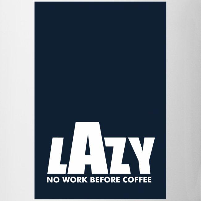 LAZY WORK MUG