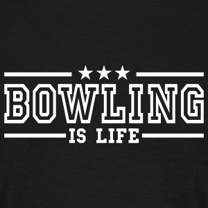 bowling is life deluxe T-Shirts - Men's T-Shirt