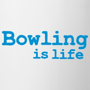bowling is life Tazze - Tazza