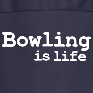 bowling is life Tabliers - Tablier de cuisine