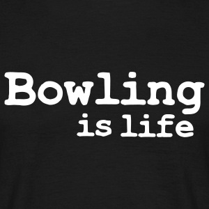 bowling is life T-shirts - T-shirt herr