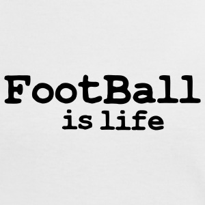 football is life T-Shirts - Women's Ringer T-Shirt