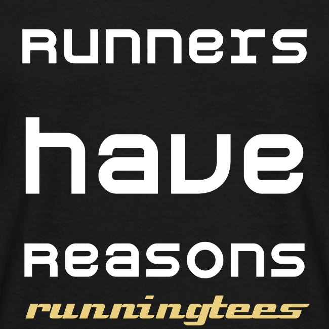 Runners have reasons (Men's Classic T)
