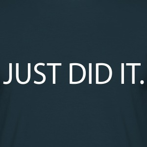 just did it sex T-Shirts - Männer T-Shirt