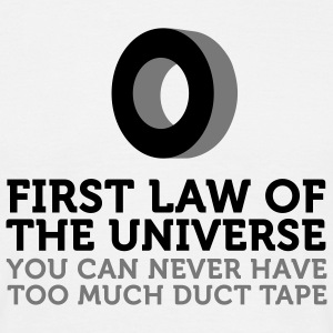 Duct Tape - First Law of Universe (2c) T-shirts - Herre-T-shirt