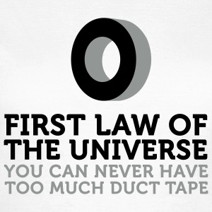 Duct Tape - First Law of Universe (2c) T-shirts - T-shirt dam