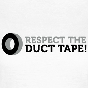 Respect the Duct Tape (2c) T-shirts - T-shirt dam