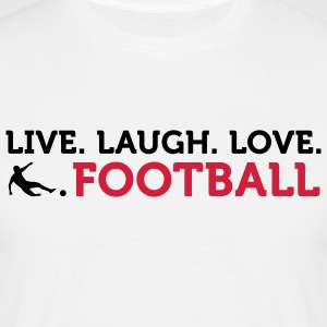 Live Laugh Love Football (2c) T-skjorter - T-skjorte for menn