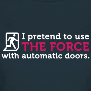 Open Automatic Doors with the Force (2c) T-shirts - T-shirt Femme