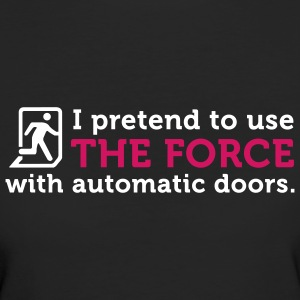 Open Automatic Doors with the Force (2c) Camisetas - Camiseta ecológica mujer