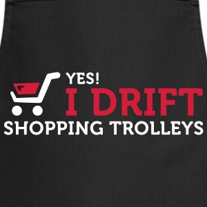 I Drift Shopping Trolleys (2c)  Aprons - Cooking Apron