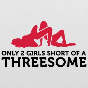 Two Girls short of a Threesome (2c) Sacs - Tote Bag