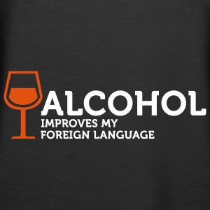 Alcohol improves my Foreign Language 3 (2c) Hoodies & Sweatshirts - Women's Premium Hoodie