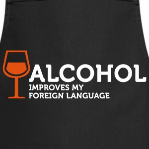 Alcohol improves my Foreign Language 3 (2c) Delantales - Delantal de cocina