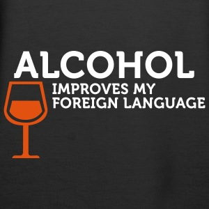 Alcohol improves my Foreign Language (2c) Hoodies & Sweatshirts - Women's Premium Hoodie
