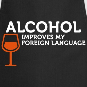 Alcohol improves my Foreign Language (2c)  Aprons - Cooking Apron