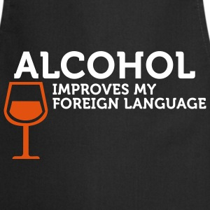 Alcohol improves my Foreign Language (2c) Delantales - Delantal de cocina