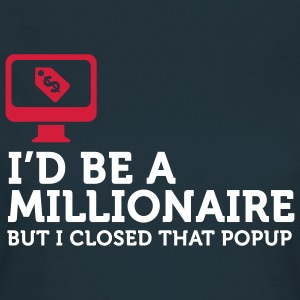 I'd be a Billionaire (2c) T-Shirts - Frauen T-Shirt