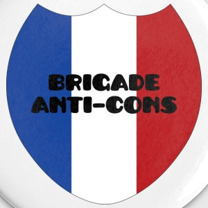 Brigade Anti-Cons - Badge moyen 32 mm