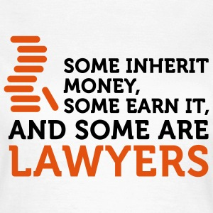Some Men are Lawyers (2c) T-shirts - Vrouwen T-shirt