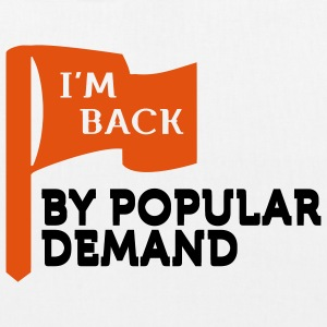 I'm back by popular demand 2 (2c) Bags  - EarthPositive Tote Bag