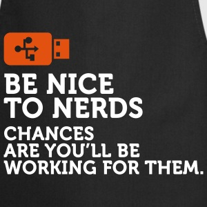 Be nice to Nerds 2 (2c)  Aprons - Cooking Apron