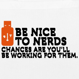 Be Nice to Nerds (2c) Bags  - EarthPositive Tote Bag
