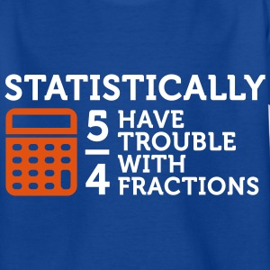 Trouble with Fractions 2 (2c) Kids' Shirts - Teenage T-shirt