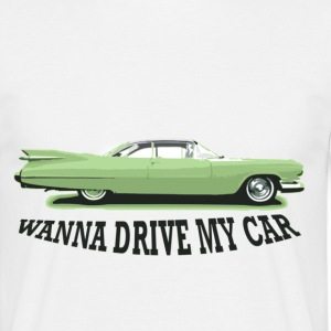wanna_drive_my_car T-shirts - Mannen T-shirt