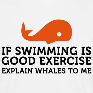 If swimming is great exercise, explain Whales (2c) T-paidat - Miesten t-paita