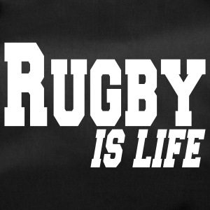 rugby is life Sacs - Sac de sport