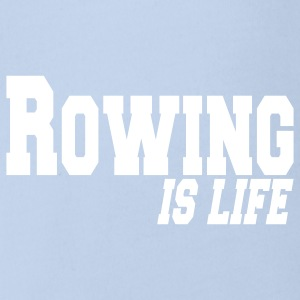 rowing is life Baby Bodysuits - Organic Short-sleeved Baby Bodysuit