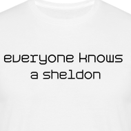 Design ~ everyone knows a sheldon