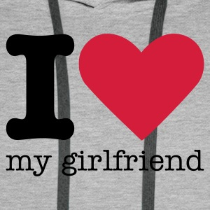 I Love My Girlfriend Sweaters - Mannen Premium hoodie
