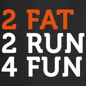 2 Fat 2 Run 4 Fun (2c) Tabliers - Tablier de cuisine